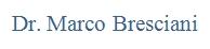 DR. MARCO BRESCIANI